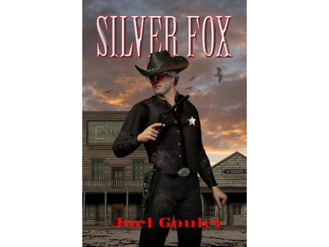 SILVER FOX, an American Old West novel