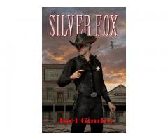 SILVER FOX, an American Old West novel