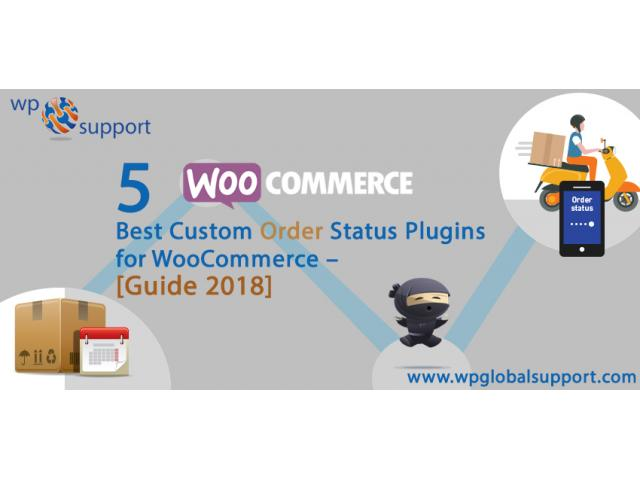 5 Best Custom Order Status Plugins for WooCommerce – [Guide 2018]