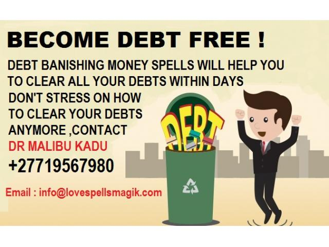 Debt Banishing money spells ,call +27719567980