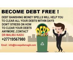 Debt Banishing money spells ,call +27719567980