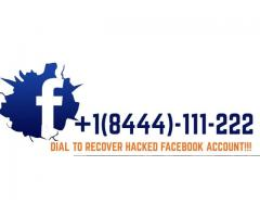 Dial +1-8444-111-222 To Recover Hacked Facebook Account!!!