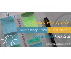How to Keep Track of Post Ideas in WordPress Website