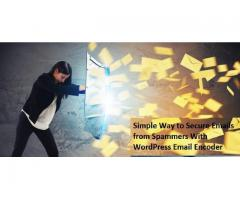 Simple Way to Secure Emails from Spammers With WordPress Email Encoder